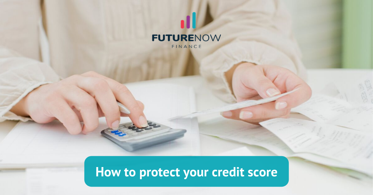 FNF How to protect your credit score
