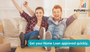 Get your Home Loan approved quickly